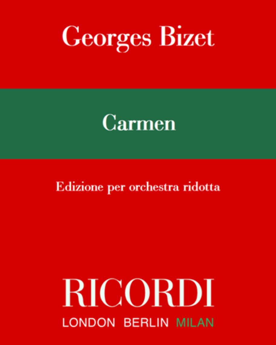 Carmen - Edizione per orchestra ridotta