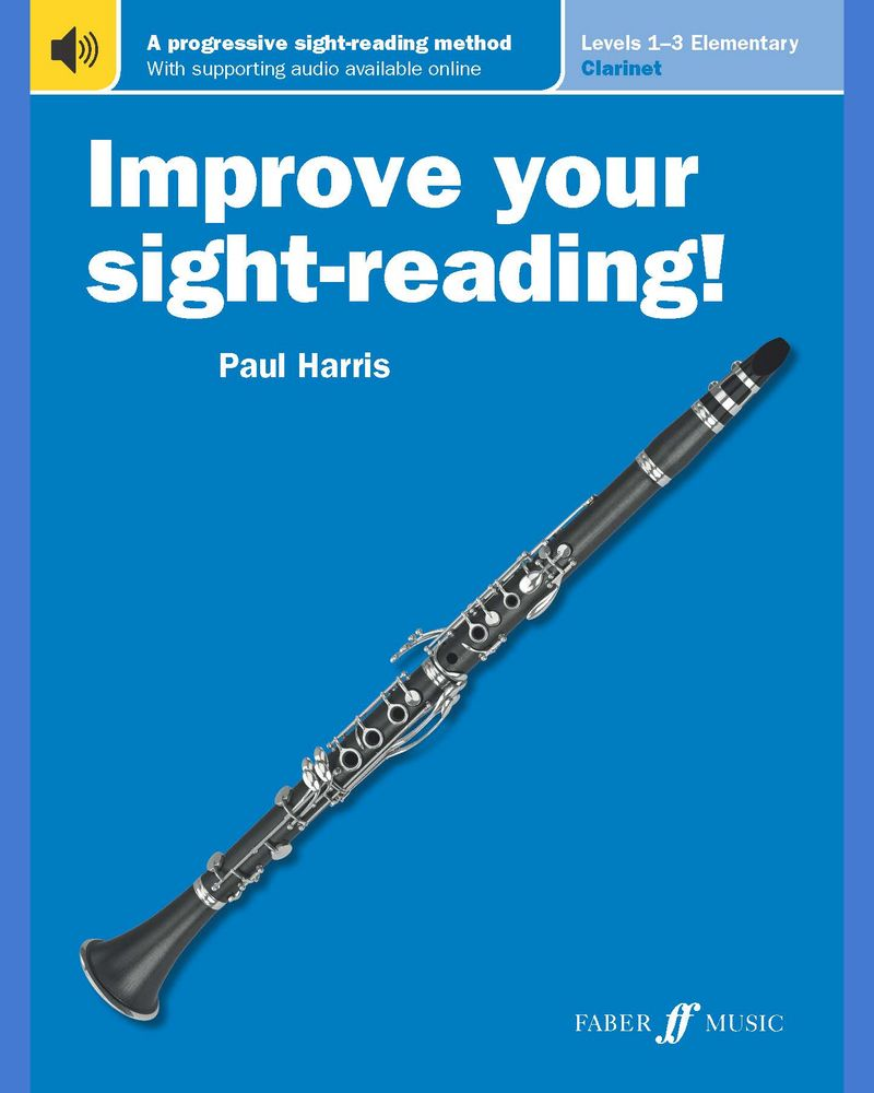 Improve your sight-reading! Clarinet Levels 1-3