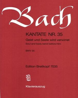 """Kantate BWV 35 """"Geist und Seele wird verwirret"""""""
