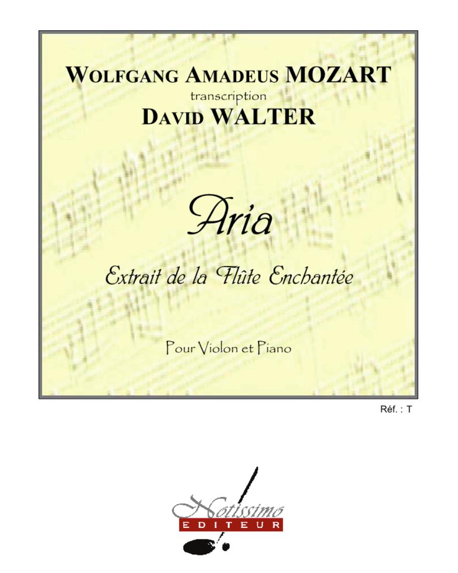 """Aria pour Violon et Piano (Extrait de la """"Flûte Enchantée"""")"""