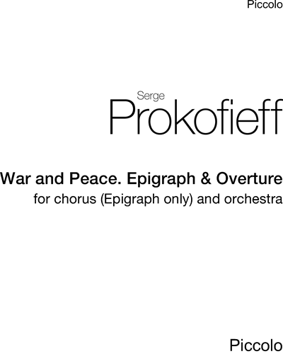 """Epigraph & Overture (from """"War and Peace, op. 91"""")"""