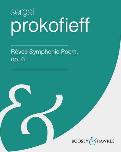 Rêves Symphonic Poem, op. 6