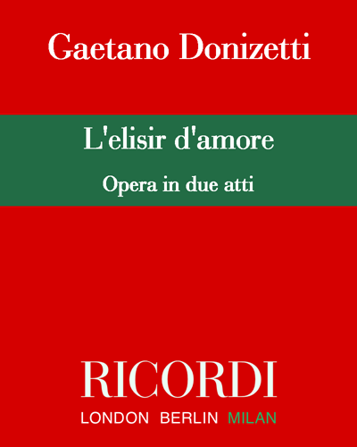 L'elisir d'amore [Critical Edition]