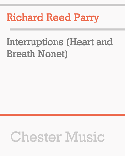 Interruptions (Heart and Breath Nonet)