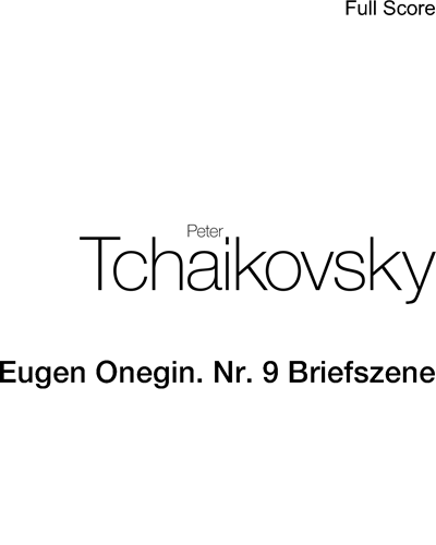 "Briefszene (Nr. 9 aus ""Eugen Onegin"")"