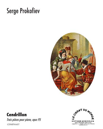 Cendrillon Trois Pièces Pour Piano, Op. 95