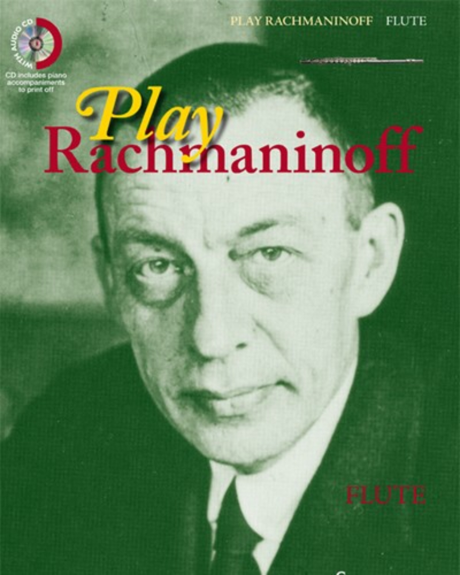 Play Rachmaninoff (for Flute)