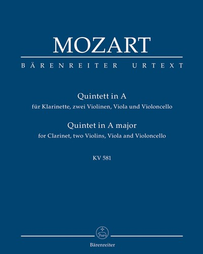 "Quintet for Clarinet, two Violins, Viola and Violoncello A major K. 581 ""Stadler Quintet"""