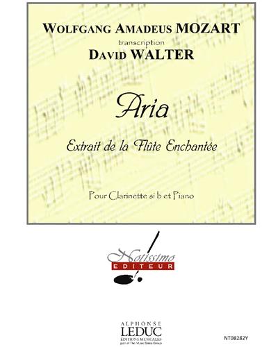 """Aria pour Clarinette et Piano (Extrait de la """"Flûte Enchantée"""")"""