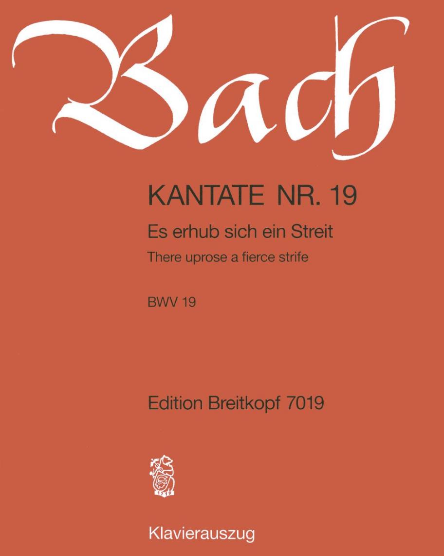 """Kantate BWV 19 """"Es erhub sich ein Streit"""""""