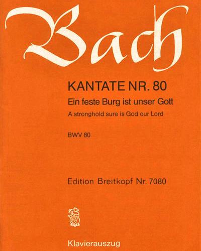 """Kantate BWV 80 """"Ein feste Burg ist unser Gott"""""""