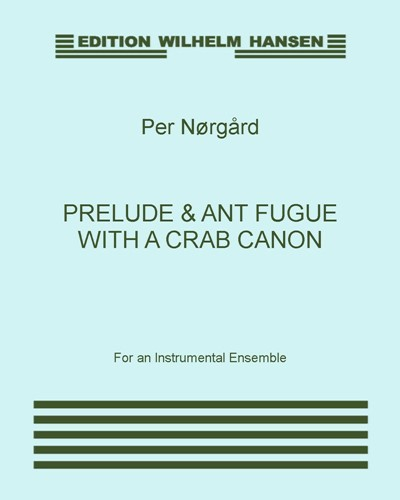 Prelude and Ant Fugue with a Crab Canon