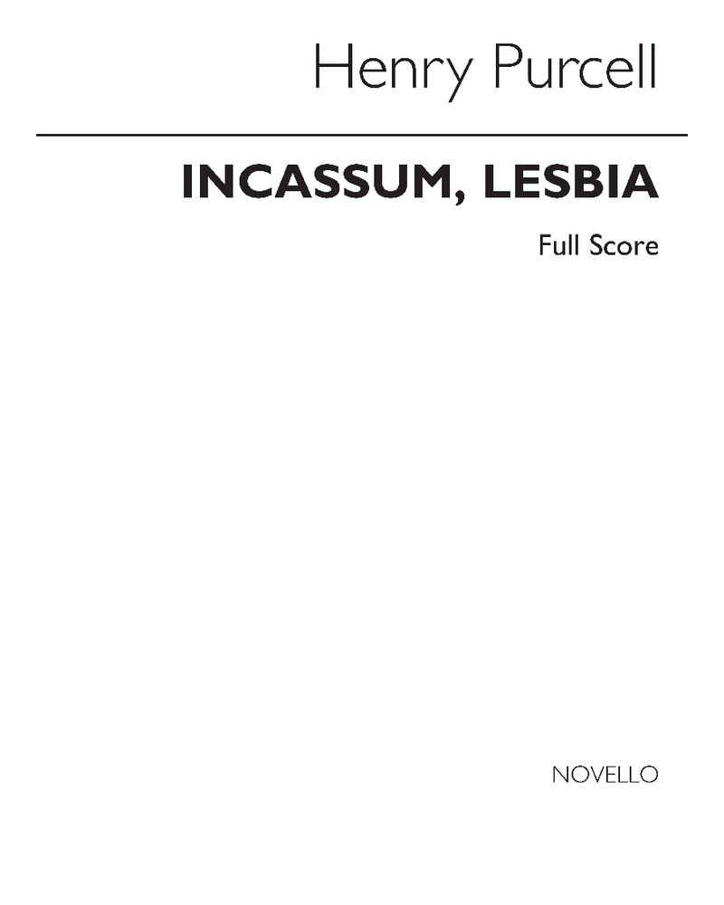 Incassum, Lesbia