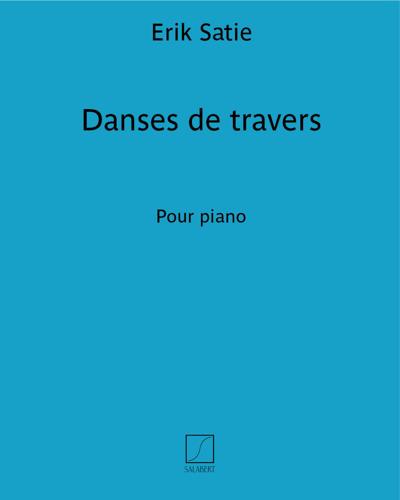 """Danses de travers (extrait n. 2 des  """"Pièces froides"""")"""