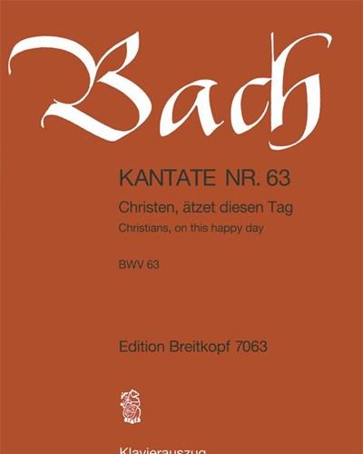 """Kantate BWV 63 """"Christen ätzet diesen Tag"""""""