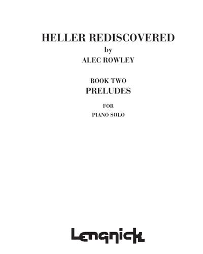 Heller Rediscovered, Book 2