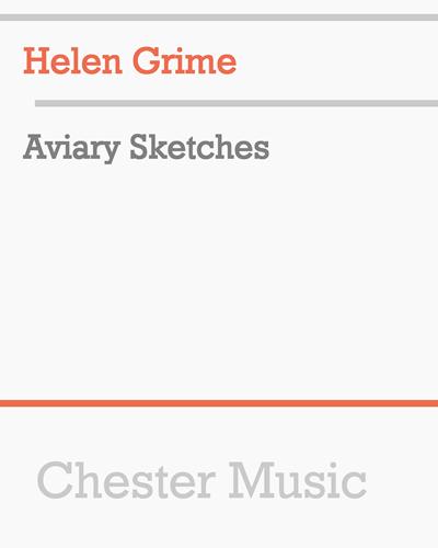 Aviary Sketches