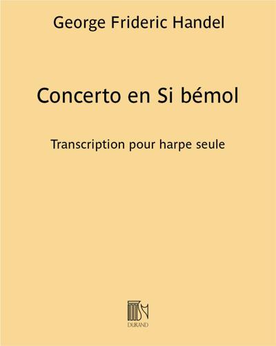 Concerto en Si bémol - Transcription pour harpe seule