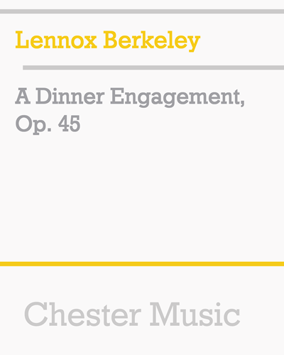 A Dinner Engagement, Op. 45