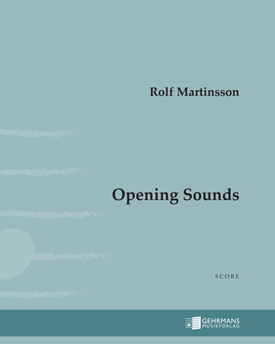 Opening Sounds