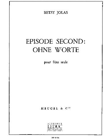 Episode Second: Ohne Worte