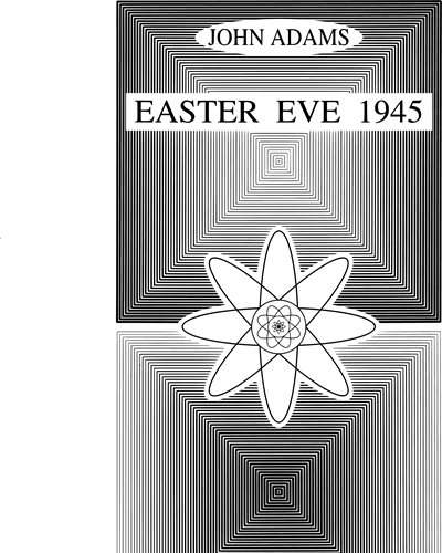 "Easter Eve 1945 (from ""Doctor Atomic"")"