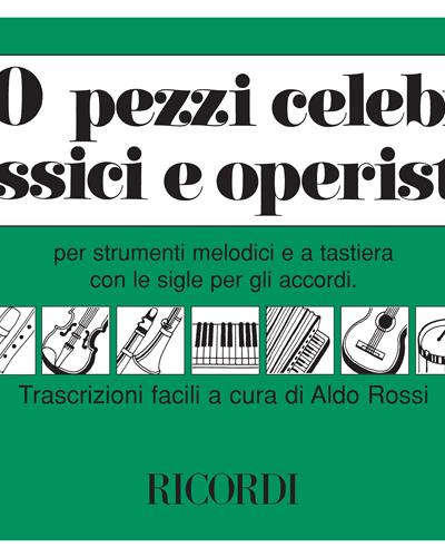 50 Pezzi celebri classici e operistici