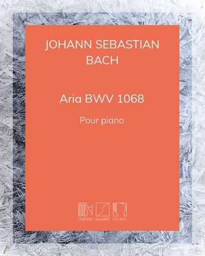 """Aria (extrait de la """"Suite d'orchestre en Ré"""" BWV 1068)"""