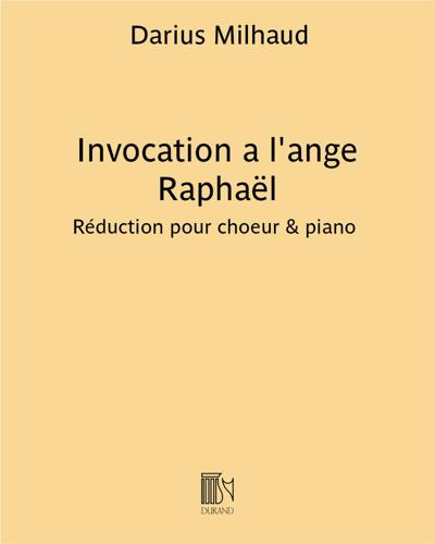 Invocation a l'ange Raphaël (Cantate en 4 parties)