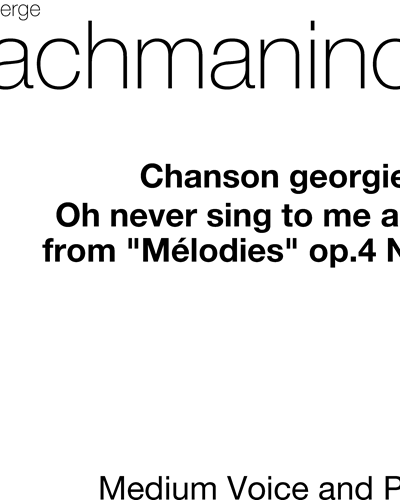 "Oh Never Sing to Me Again (No. 4 from ""Mélodies, op. 4"")"