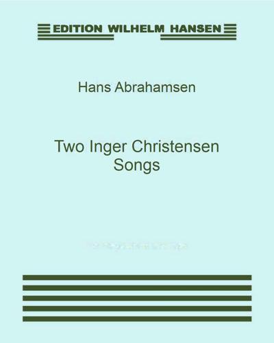 Two Inger Christensen Songs