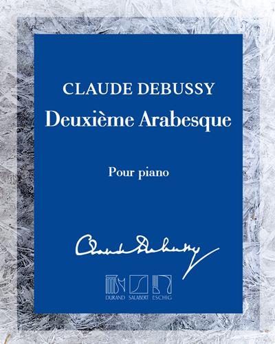 Deuxième Arabesque - Pour piano