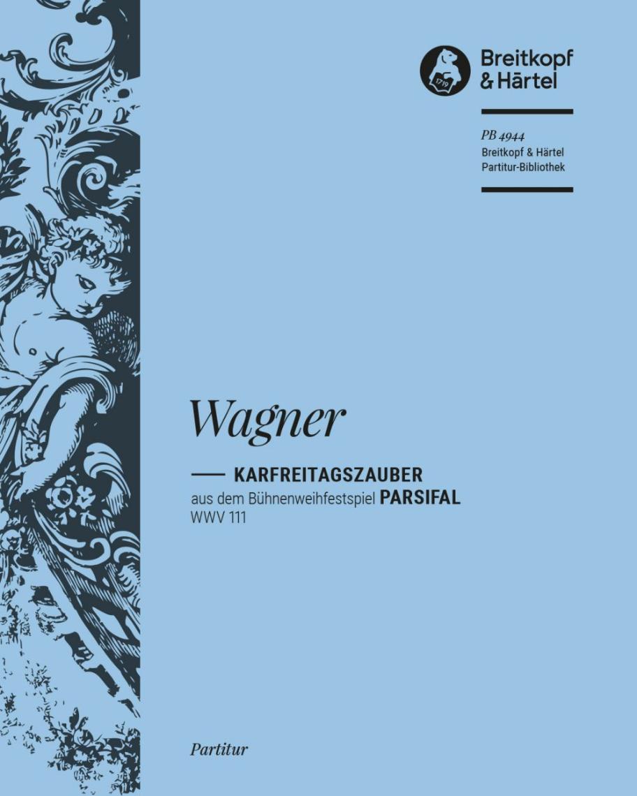 Parsifal WWV 111 - Karfreitagszauber