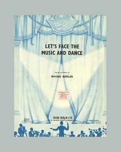Let's Face The Music And Dance
