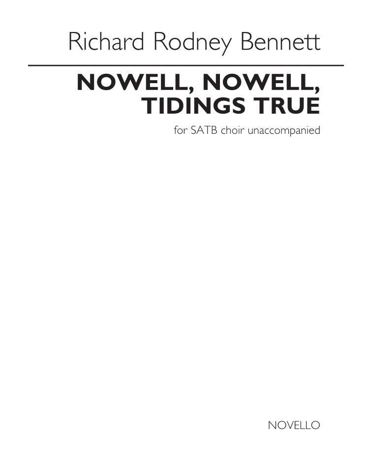 Nowell, Nowell, Tidings True