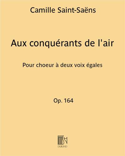 Aux conquérants de l'air Op. 164