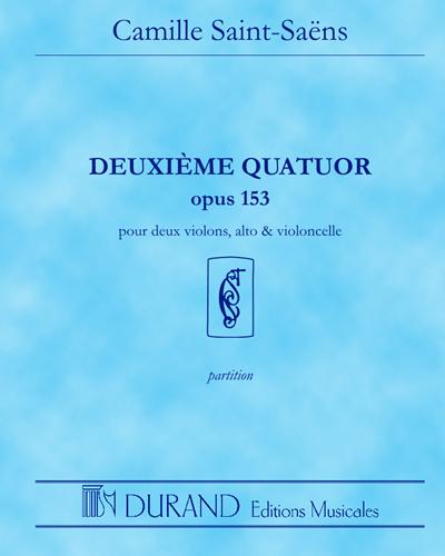 Deuxième Quatuor Op. 153