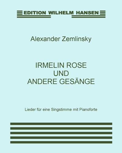 Irmelin Rose und andere Gesänge