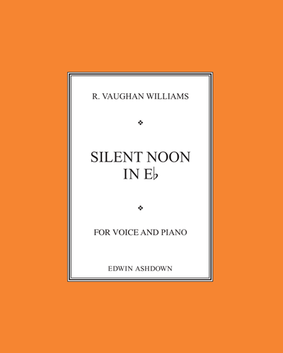 Silent Noon No. 2 in Eb