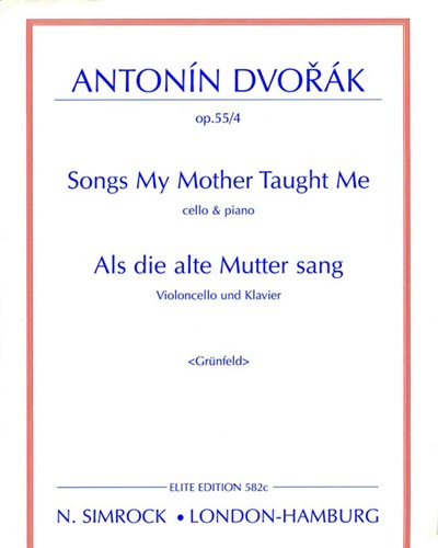 Songs my mother taught me, op. 55/4