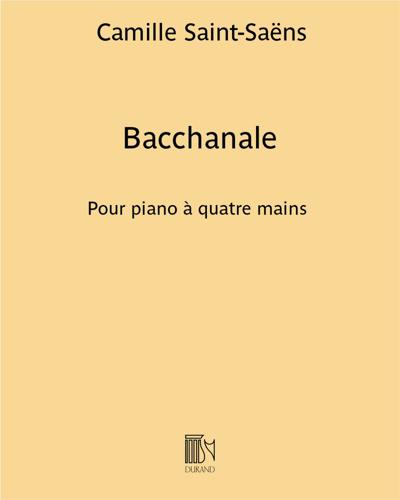 """Bacchanale (extrait du troisième acte de l'opéra """"Samson et Dalila"""")"""