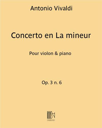Concerto en La mineur Op. 3 n. 6