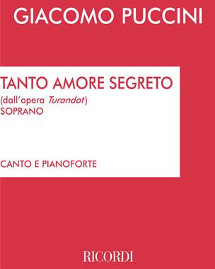 "Tanto amore segreto (dall'opera ""Turandot"")"