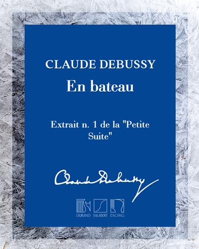 """En bateau (extrait n. 1 de la """"Petite Suite"""") - Pour piano"""
