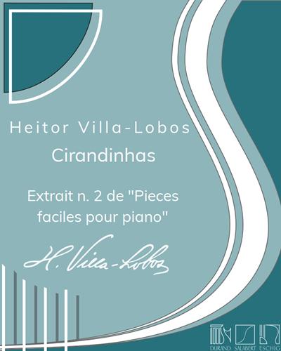 "Chirandinhas (extrait n. 2 de ""Pieces faciles pour piano"")"