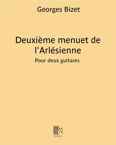 """Deuxième menuet de l'Arlésienne (extrait de """"La jolie fille de Perth"""")"""