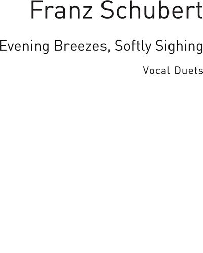 Evening Breezes, Softly Sighing