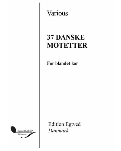 37 Danske motetter