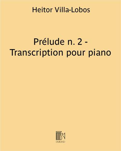 """Prélude n. 2 (extrait de """"Cinq préludes"""") - Transcription pour piano"""