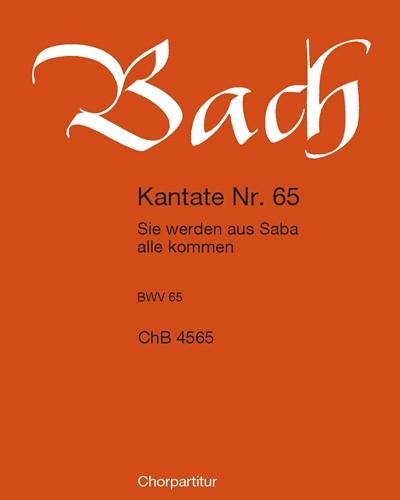 """Kantate BWV 65 """"Sie werden aus Saba alle kommen"""""""